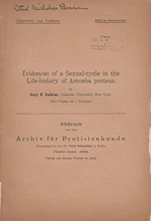 Evidences of a Sexual-Cycle in the Life-History of Amoeba Proteus: Calkins, Gary N.