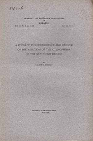 A Study of the Occurrence and Manner of Distribution of the Ctenophora of the San Diego Region: ...