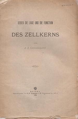 Ueber die Lage und die Function des Zellkerns: Gerassimoff, J.J. Ivan Ivanovich Gerasimov