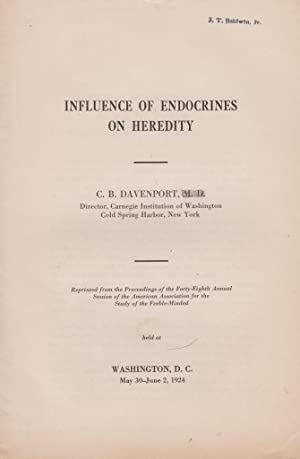 Influence of Endocrines on Heredity: Davenport, C.B. Charles Benedict Davenport