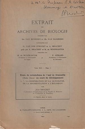 40 offprints Jean Brachet one signed and inscribed to E. B. Wilson: Brachet, Jean