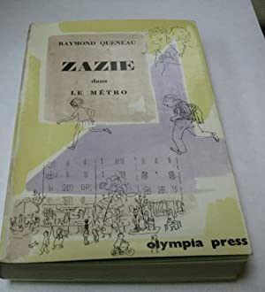 Zazie dans Le Metro: Queneau, Raymond