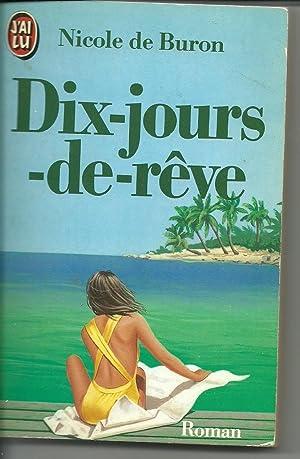 Dix-Jours-De-Reve (French Edition): Buron
