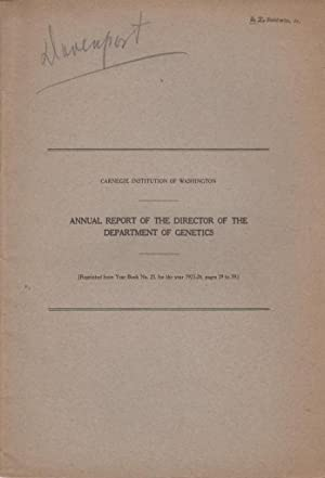 Annual Report of the Director of the Department of Genetics Carnegie Institution of Washington: ...