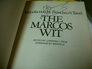 The Marcos Wit: Marcos, Ferdinand edited by Lorenzo J. Cruz introduction by Francisco S. Tatad