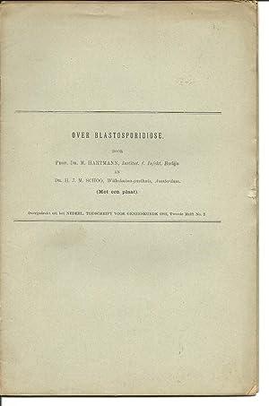 Over Blastisoporidiose: Hartmann, Max with H. J. M. Schoo