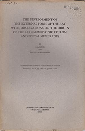 The Development of the External Form of the Rat with Observations on the Origin of the ...