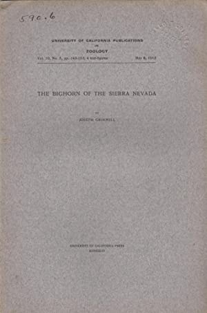 The Bighorn of the Sierra Nevada: Grinnell, Joseph