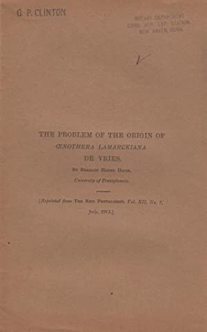 The Problem of the Origin of Cenothera Lamarckiana de Vries: Davis, Bradley Moore