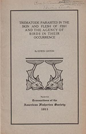 Trematode Parasites in the Skin and Flesh of Fish and the Agency of Birds in their Occurrence: ...
