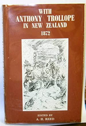 With Anthony Trollope in New Zealand ([Dunedin Public Library. Reed Fund publication, 11])