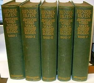 Samtliche Werke. Volksausgabe in funf Banden: Ibsen, Henrik Edited by Julius Elias; Schlenther, ...