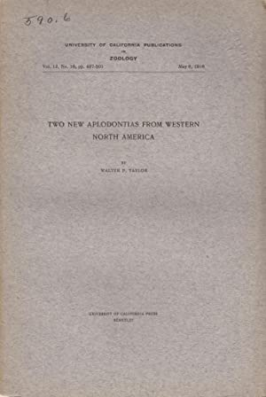 Two New Aplodontias from Western North America: Taylor, Walter P.