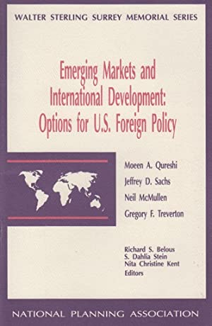 Emerging markets and international development: Options for U.S. foreign policy (Walter Sterling ...