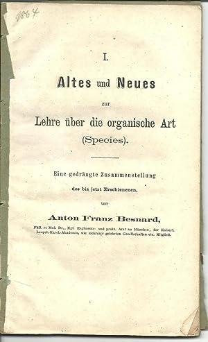 Altes und Neues zur Lehre uber die organische Art, Species : Eine gedrangte Zsstellung des bis ...