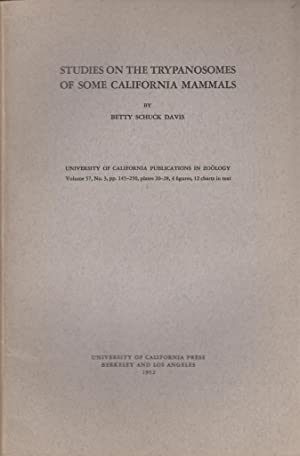 Studies on the Trypanosomes of Some California Mammals: Davis, Betty Schuck