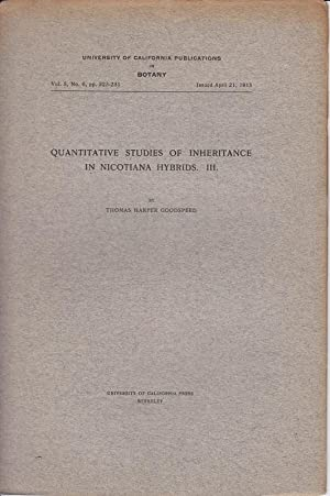 Quantitative Studies of Inheritance in Nicotiana Hybrids. III: Goodspeed, Thomas H.