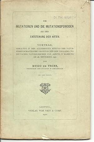 Die Mutationen und die Mutationsperioden bei der Entstehung der Arten : Vortrag, gehalten in der ...