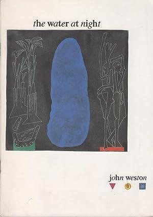 The Water At Night: Weston, John