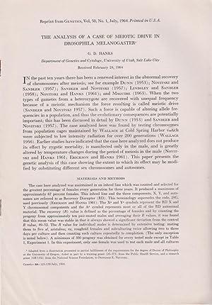 The Analysis of a Case of Meiotic Drive in Drosophila Melanogaster: Hanks, G.D.