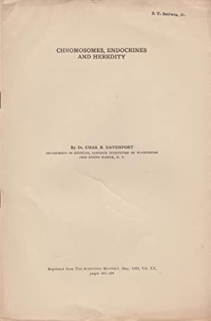 Chromosomes, Endocrines and Heredity: Davenport, Charles B.