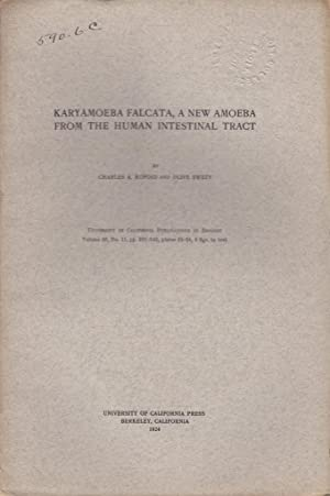 Karyamoeba Falcata, a New Amoeba from the Human Intestinal Tract: Kofoid, Charles A.; Swezy, Olive