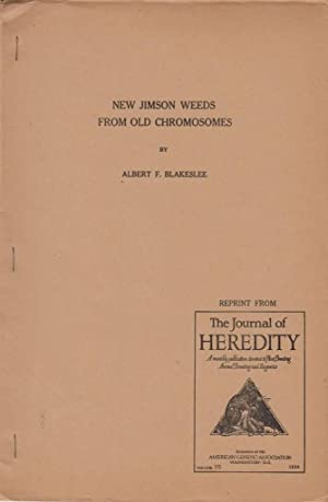 New Jimson Weeds From Old Chromosomes: Blakeslee, Albert F.