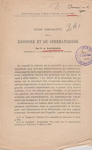 Etude Comparative de la Zoospore et du Spermatozoide: Dangeard, P.A.