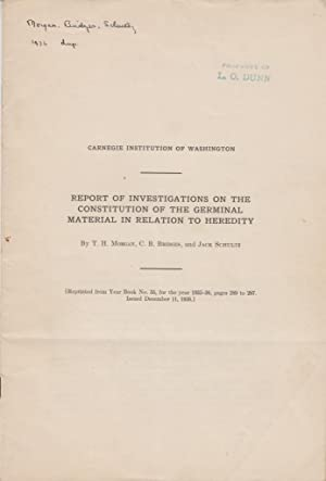 Report of Investigations on the Constitution of the Germinal Material in Relation to Heredity: ...