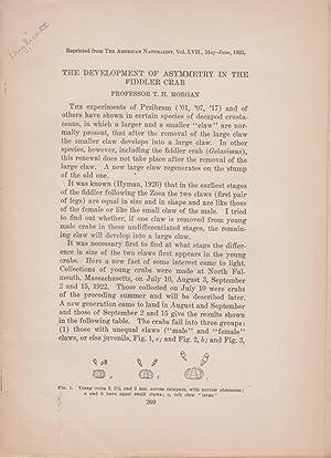 The Development of Asymmetry in the Fiddler Crab: Morgan, T.H. Thomas Hunt Morgan