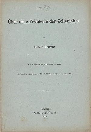 Uber neue Probleme der Zellenlehre: Hertwig, Richard