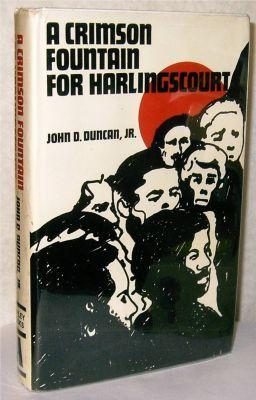 A crimson fountain for Harlingscourt: Duncan, John D
