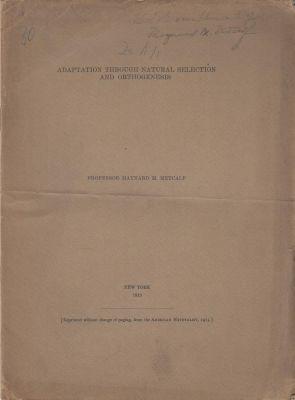 Adaptation through Natural Selection and Orthogenesis: Metcalf, Maynard M.