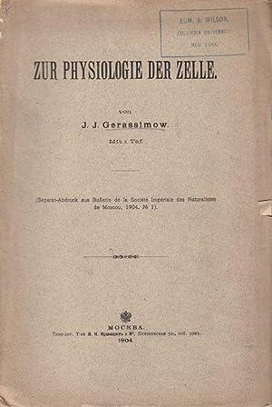 Zur Physiologie der Zelle: Gerassimow, J.J.