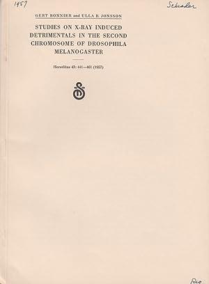 Studies On X-Ray Induced Detrimentals In The Second Chromosome Of Drosophila Melanogaster: Bonnier,...