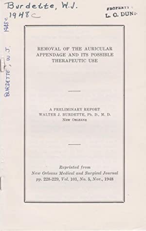 Removal of the Auricular Appendage and its Possible Therapeutic Use: Burdette, Walter J.