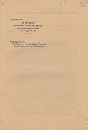 The Discovery of the Relation Between the Nucleolus and the Chromosomes: Gates, R. Ruggles
