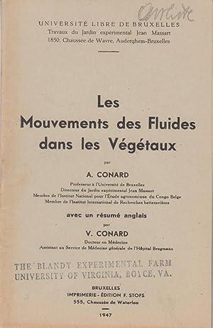 Les Mouvements des Fluides dans les Vegetaux: Conard, A.