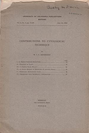 Contributions to Cytological Technique: Osterhout, W.J.V.