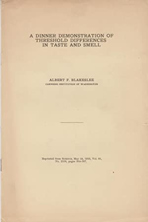A Dinner Demonstration of Threshold Differences in Taste and Smell: Blakeslee, Albert F.