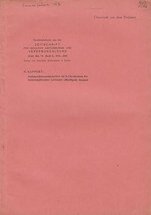 Austauchbesonderheiten im S-Chromosom der immerspaltenden Levkojen (Matthiola incana): Kappert, H.