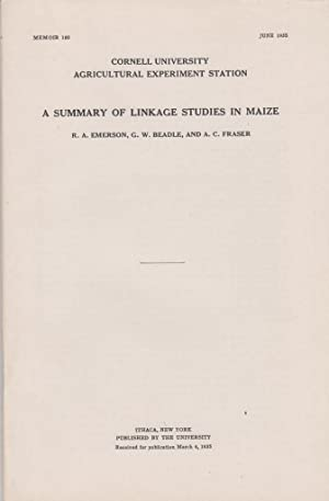 A Summary of Linkage Studies in Maize: Emerson, R.A.; Beadle, G.W.; and Fraser, A.C.