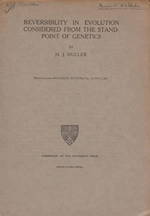 Reversibility in Evolution Considered from the Standpoint of Genetics: Muller, H.J.
