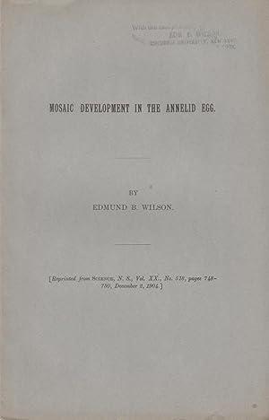 Mosaic Development in the Annelid Egg: Wilson, Edmund B.