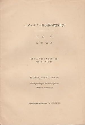 Reifungsteilungen bei dem Haploiden: Kihara, H.; Katayama, Y.