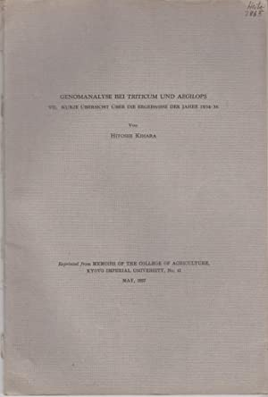 Genomanalyse bei Triticum und Aegilops VII. Kurze Ubersicht uber die Ergebnisse der Jahre 1934-36: ...
