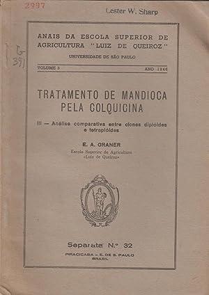 Tratamento de Mandioca Pela Colquicina III. Analise Comparative Entre Clones Diploides e ...