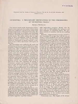 Neurospora. I. Preliminary Observations of the Chromosomes of Neurospora Crassa: McClintock, ...