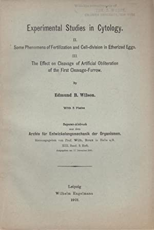 Experimental Studies in Cytology. II. Some Phenomena of Fertilization and Cell-Division in ...