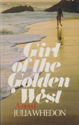 Girl of the Golden West: Whedon, Julia